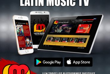 LATIN MUSIC TV DESCARGA NUESTRA APP Y BUSCANOS EN TODAS LAS PLATAFORMAS DIGITALES